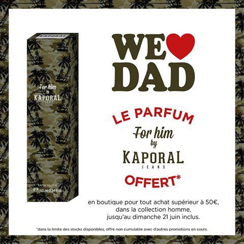 """Parfum""""Kaporal""""OFFERT en boutique à partir de 50€ d'achat* Fête des pères."""